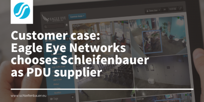 Eagle Eye Networks chooses Schleifenbauer as its PDU supplier