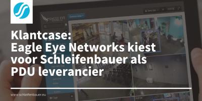Eagle Eye Networks kiest voor Schleifenbauer als PDU-leverancier