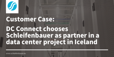 DC Connect chooses Schleifenbauer as partner in a data center project in Iceland